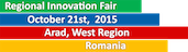 West Regional Development Agency Romania in cooperation with Tehimpuls  – The Regional Innovation and Technology Transfer Centre,  organizes the 3rd Edition of the Regional Innovation Fair in October 21st,  2015 in West Region, Romania.